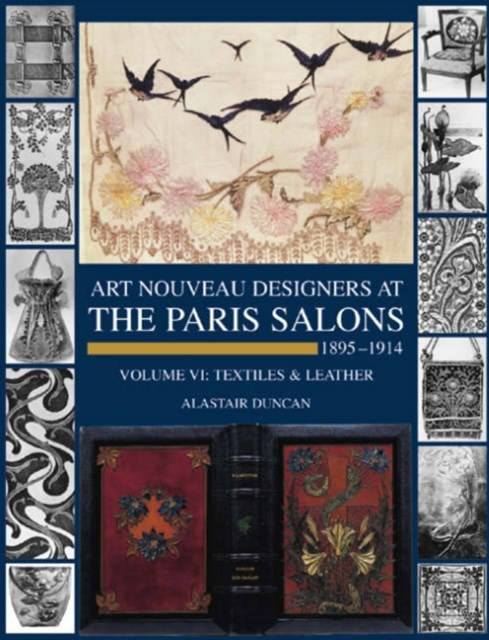 Art Nouveau Designers at the Paris Salons: Leatherware & Textiles