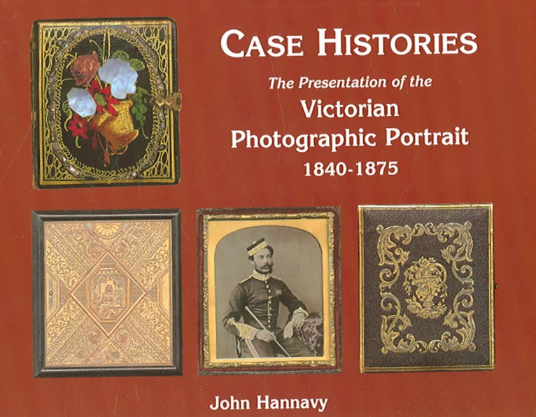 Case Histories: the Packaging and Presentation of the Photographic Portrait in Victorian Britain
