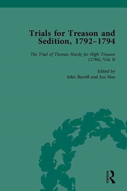 Trials for Treason and Sedition, 1792-1794