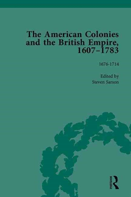 American Colonies and the British Empire, 1607-1783