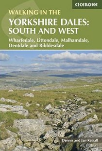 Walking in the Yorkshire Dales: South and West by Dennis Kelsall, Jan Kelsall (9781852848859) - PaperBack - Sport & Leisure Other Sports