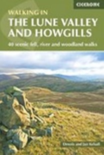 Lune Valley and Howgills by Dennis Kelsall, Jan Kelsall (9781852849160) - PaperBack - Sport & Leisure Other Sports