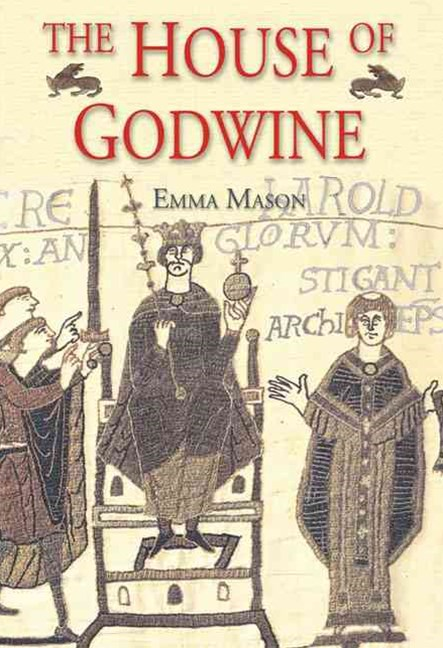 The House of Godwine