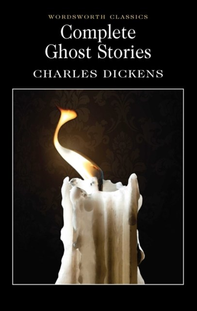 Complete Ghost Stories (Dickens)