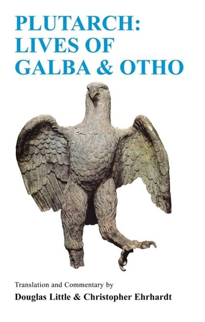 Plutarch - Lives of Galba and Otho