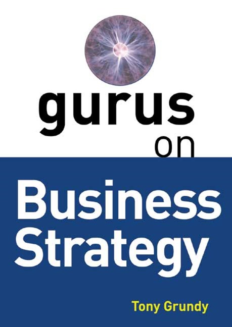 Gurus on Business Strategy