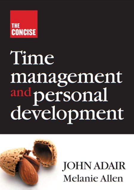 Concise Time Management and Personal Development