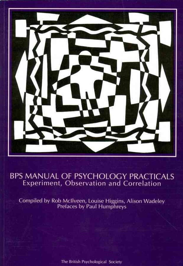Bps Manual of Psychology Practicals - Experiment, Observation and Correlation