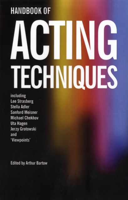 Handbook of Acting Techniques