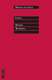 Blood Wedding by Federico Garcia Lorca, John Clifford (9781854597922) - PaperBack - Poetry & Drama Plays