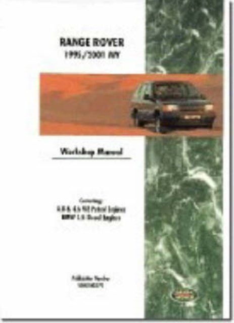 Range Rover 1995-2001 Model Years Workshop Manual