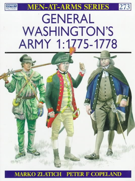 General Washington's Army: 1775-78