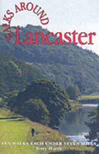 Walks Around Lancaster by Terry Marsh (9781855682306) - PaperBack - Sport & Leisure Other Sports