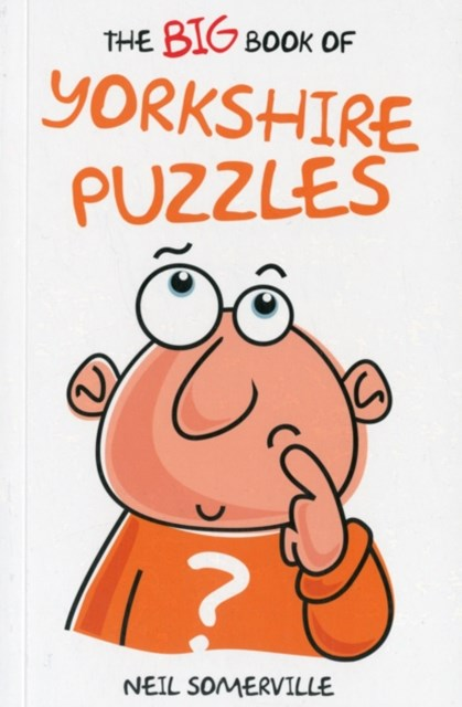 Big Book of Yorkshire Puzzles