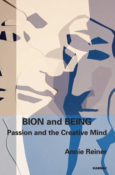 Bion and Being