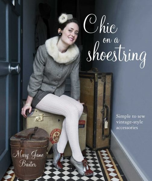 Chic Clothes on a Shoestring 25 Textile Treasures to make in an Evening