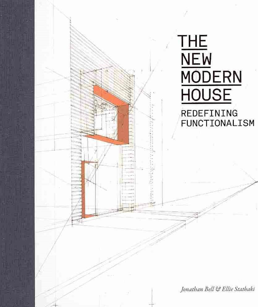 New Modern House: Towards a New Functionalism