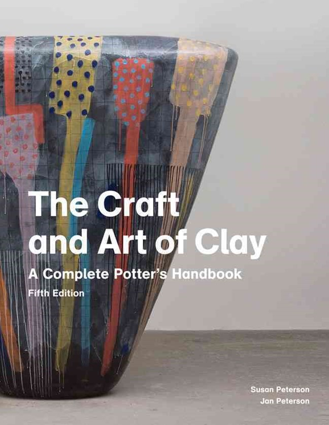 Craft and Art of Clay, 5th edition
