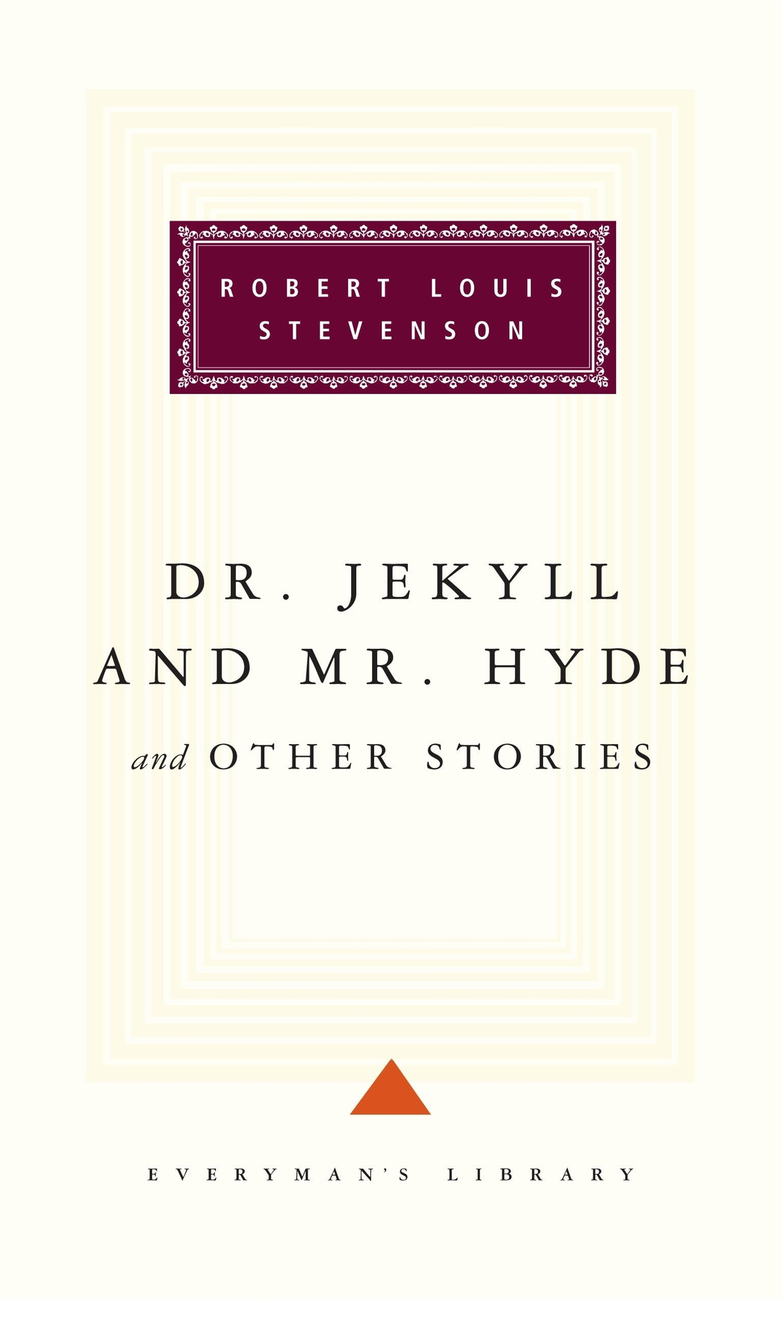 Dr Jekyll and Mr Hyde Other Stories