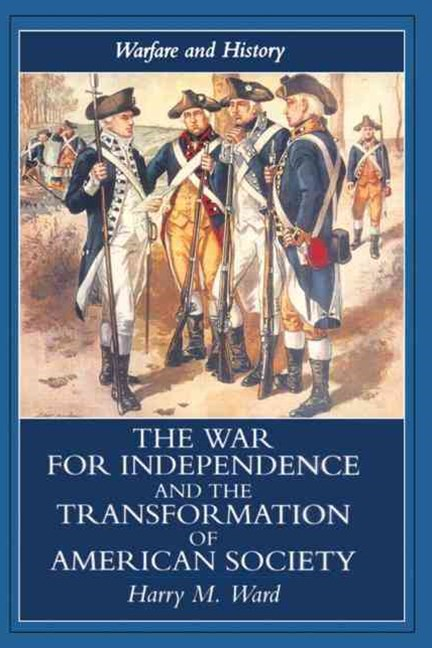 War for Independence and the Transformation of American Society