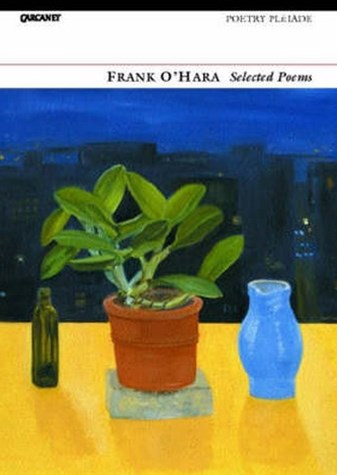 Selected Poems: Frank O'Hara 4/e