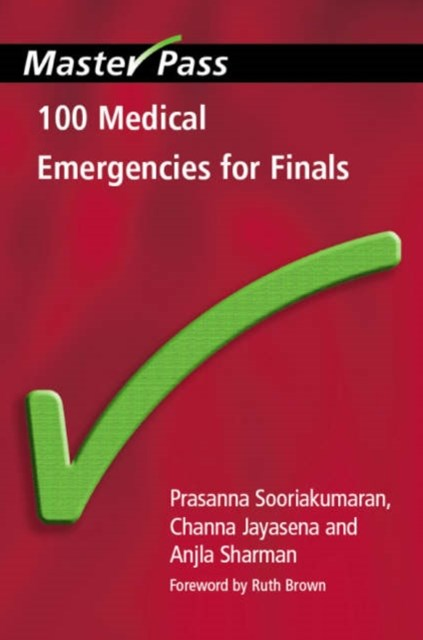 100 Medical Emergencies for Finals