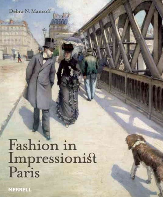 Fashion in Impressionist Paris