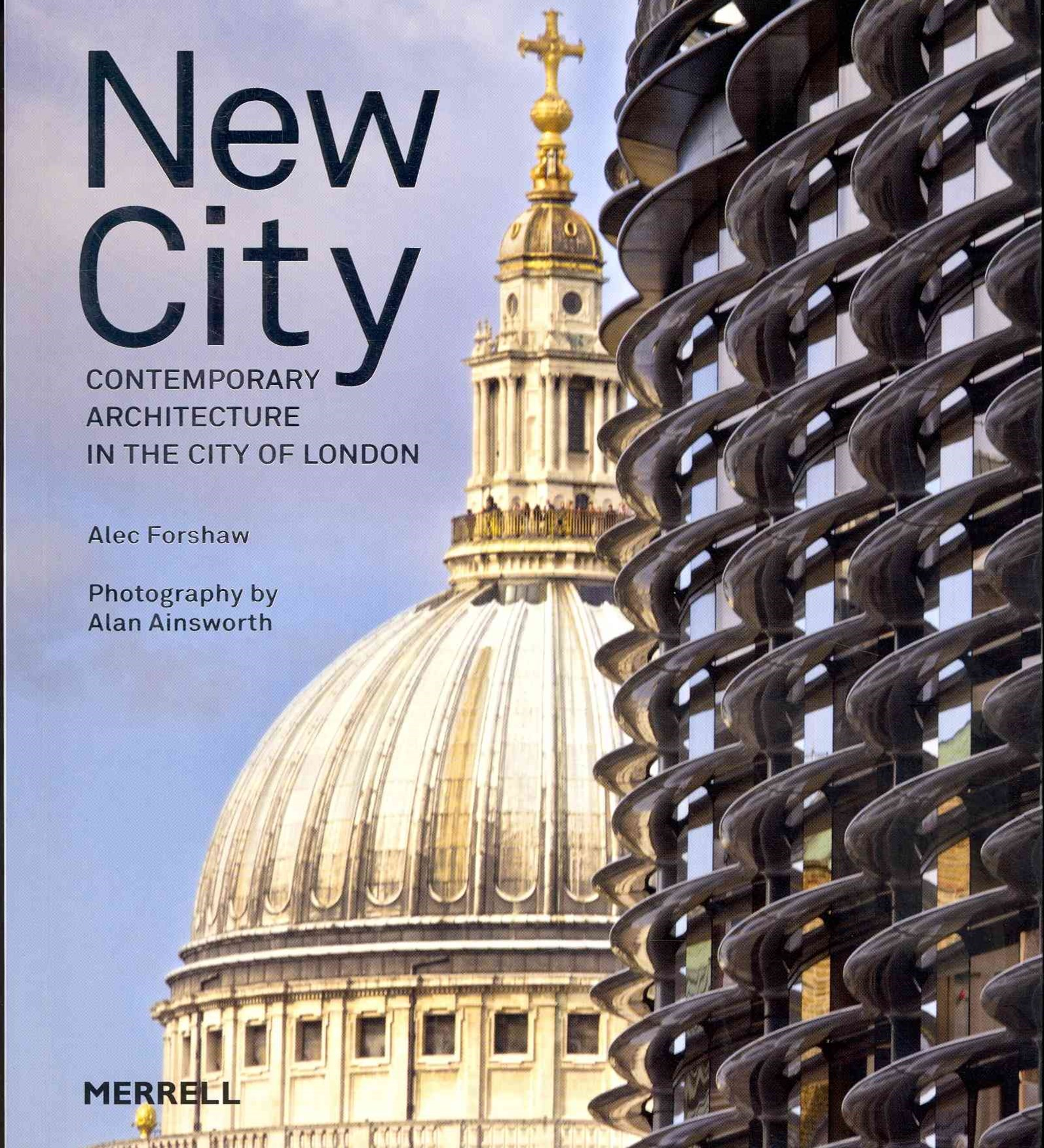 New City: Contemporary Architecture in the City of London