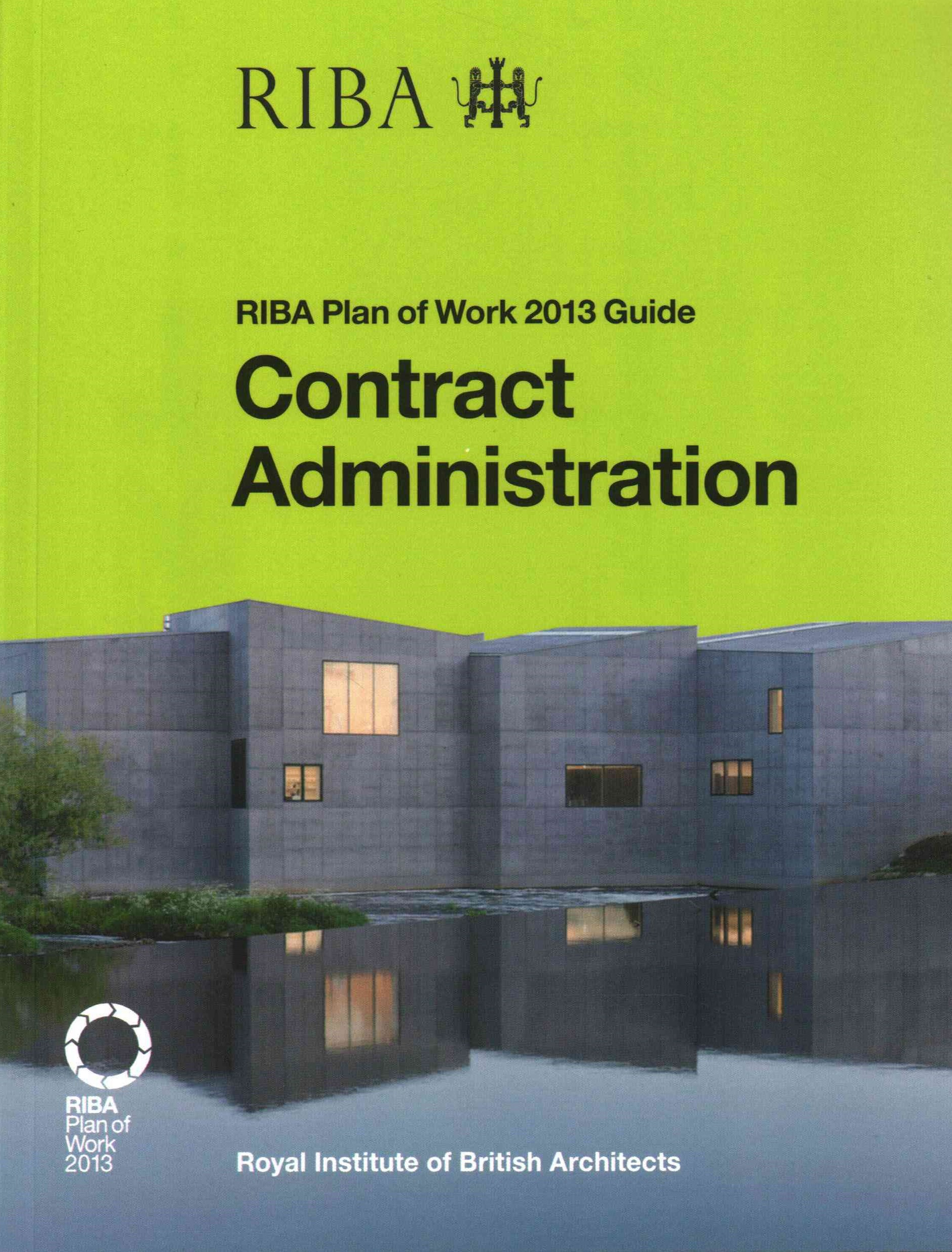 Contract Administration: RIBA Plan of Work 2013 Guide