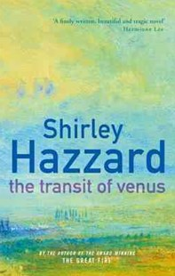 The Transit Of Venus by Shirley Hazzard (9781860491818) - PaperBack - Modern & Contemporary Fiction General Fiction