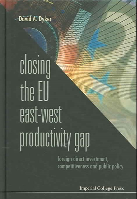 Closing the Eu East-West Productivity Gap