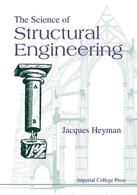 Science Of Structural Engineering, The