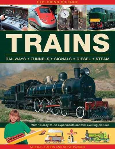 Exploring Science: Trains