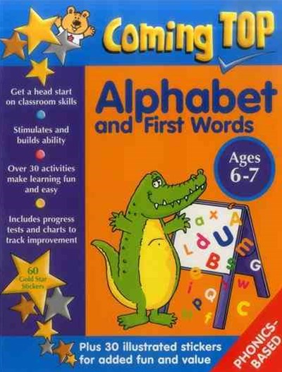 Coming Top: Alphabet and First Words - Ages 6-7