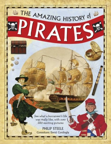 Amazing History of Pirates