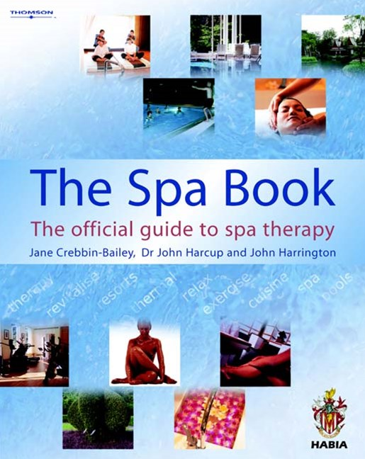 The Spa Book : The Official Guide to Spa Therapy