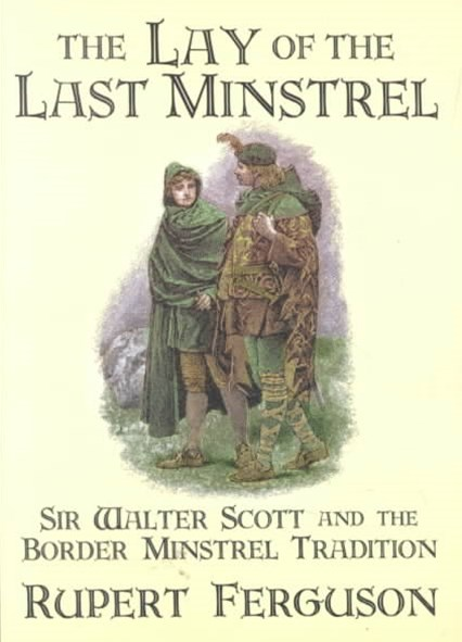 Lay of the Last Minstrel