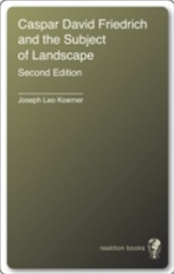 (ebook) Caspar David Friedrich and the Subject of Landscape