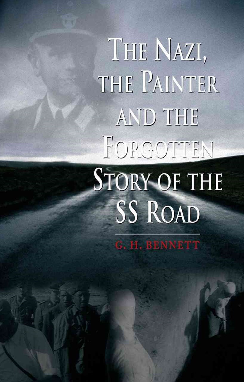 The Nazi, the Painter, and the Forgotten Story of the SS Road