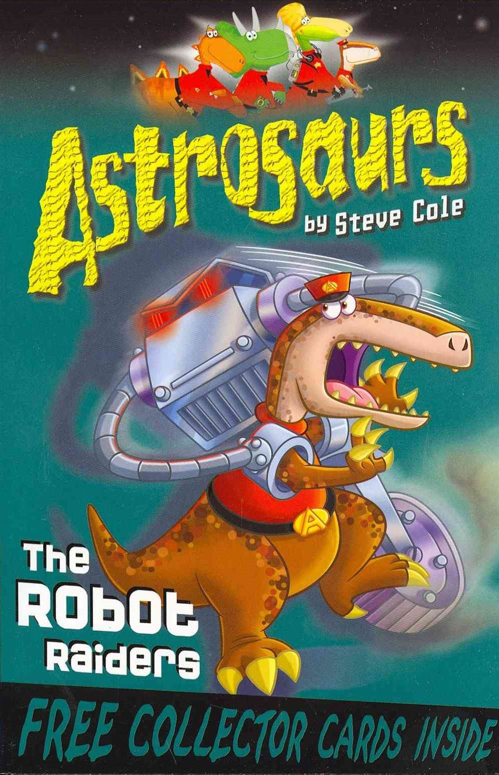 Astrosaurs 16: The Robot Raiders
