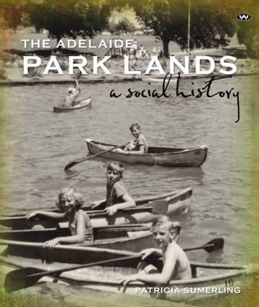The Adelaide Park Lands