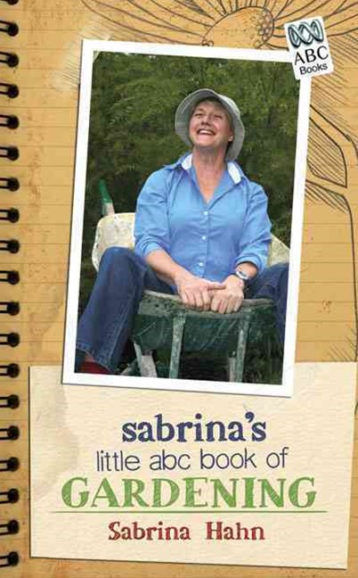 Sabrina's Little Abc Book Of Gardening
