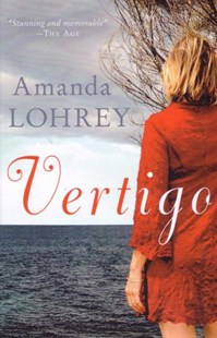 Vertigo by Lohrey Amanda (9781863954303) - PaperBack - Modern & Contemporary Fiction General Fiction