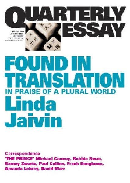 Found In Translation: In Praise Of A Plural World: QuarterlyEssay 52