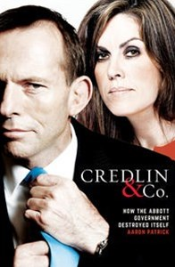 Credlin & Co: How the Abbott Government Destroyed Itself