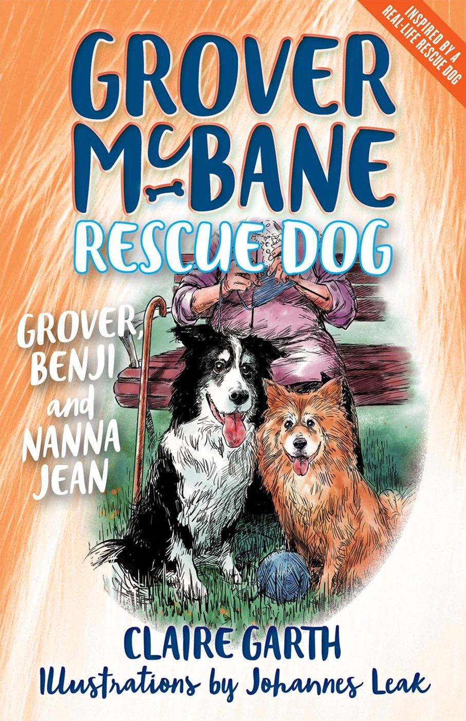 Grover McBane Rescue Dog: Grover, Benji and Nanna Jean (Book