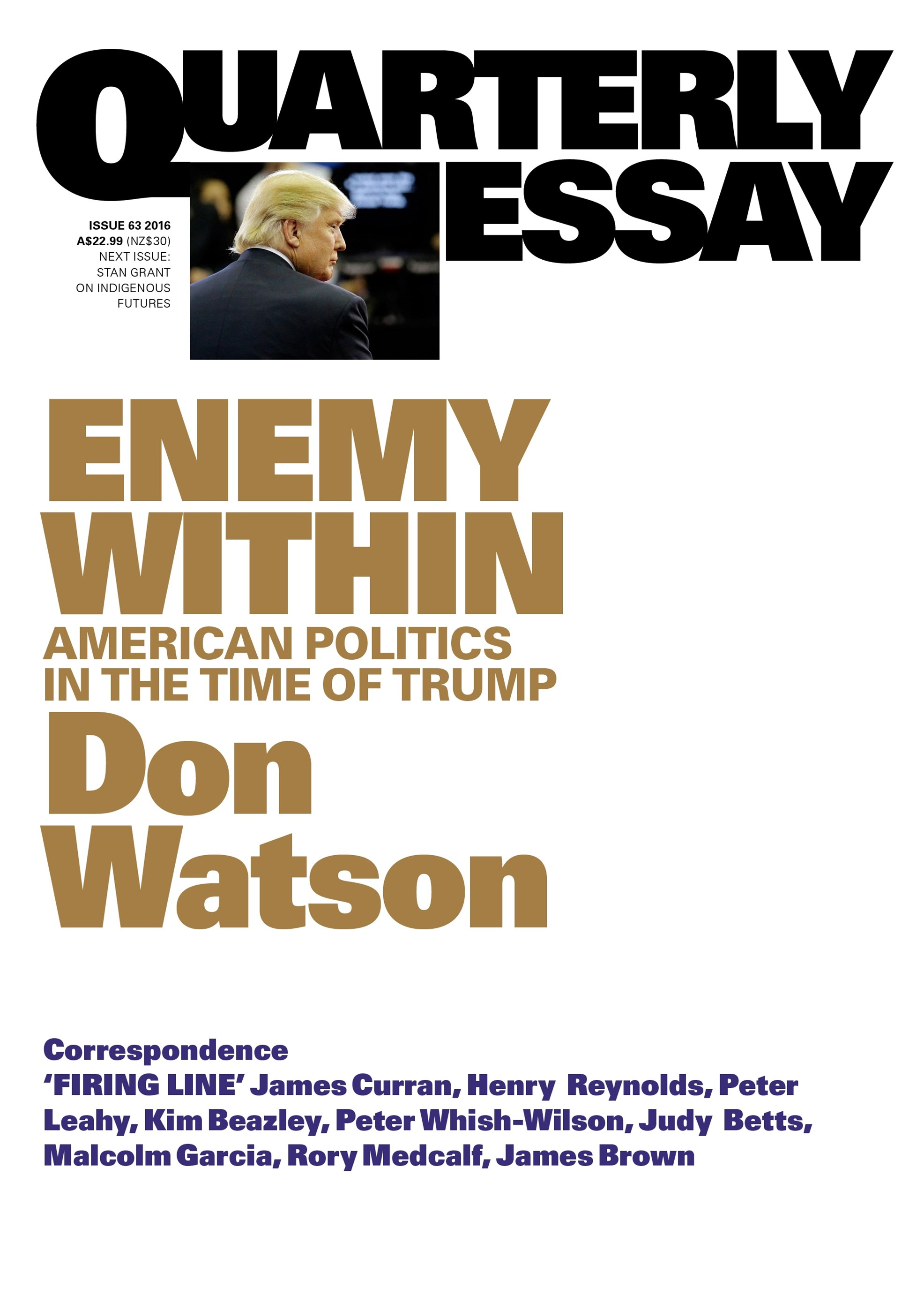 Enemy Within: American Politics in the Time of Trump: Quarterly Essay 63