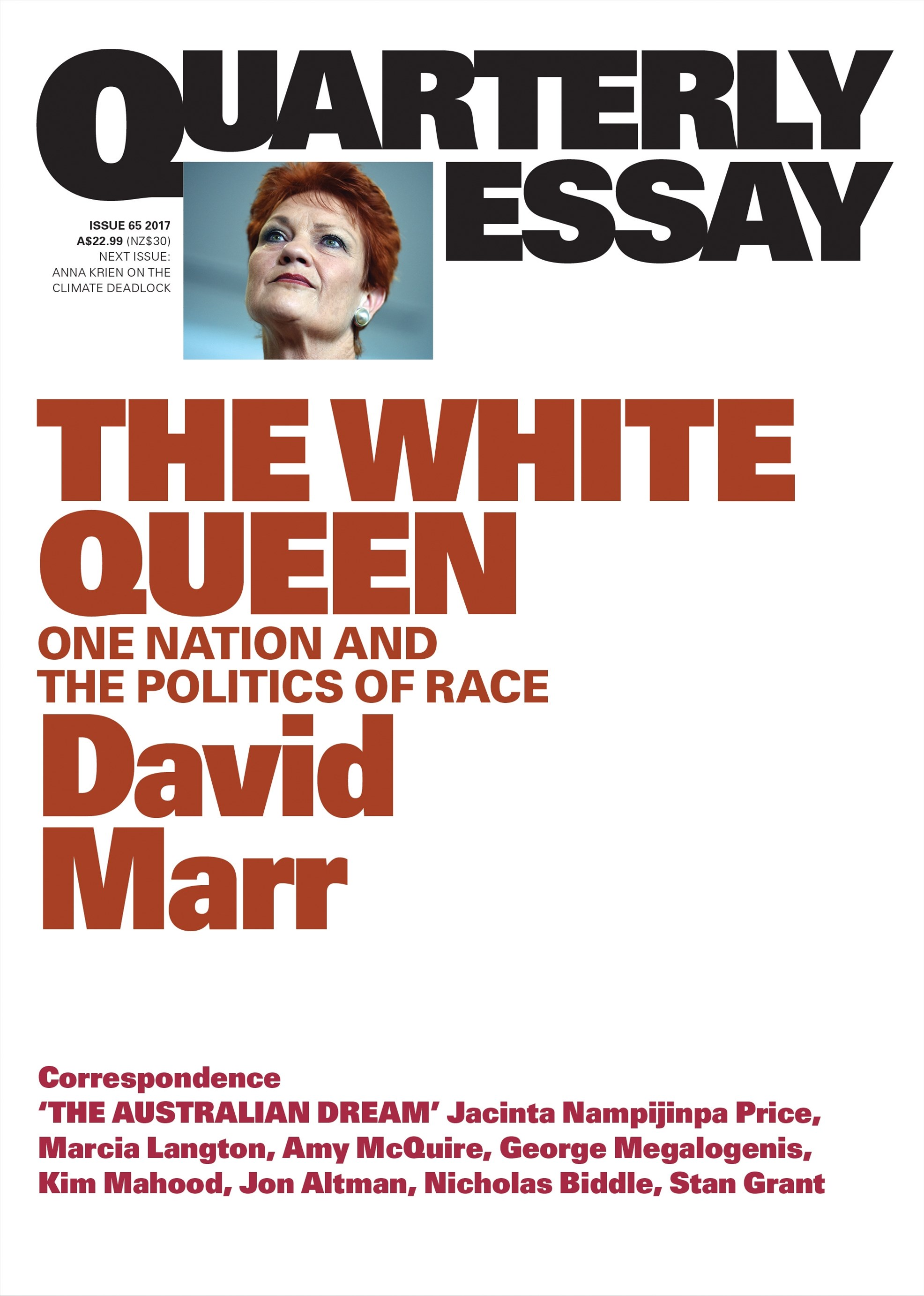 The White Queen: One Nation and the Politics of Race: QuarterlyEssay 65