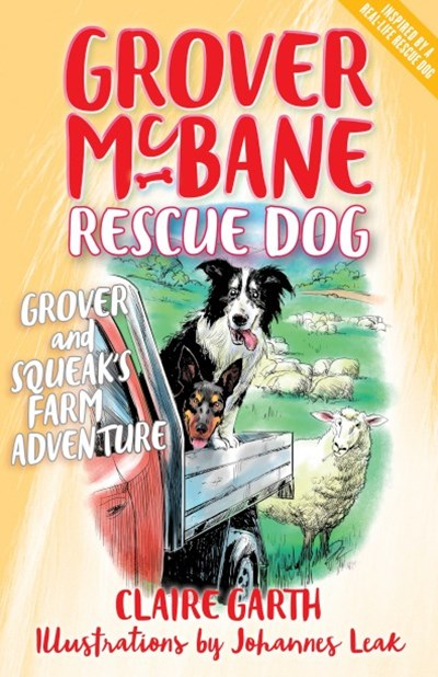 Grover McBane Rescue Dog: Grover and Squeak's Farm Adventure (Book 5)