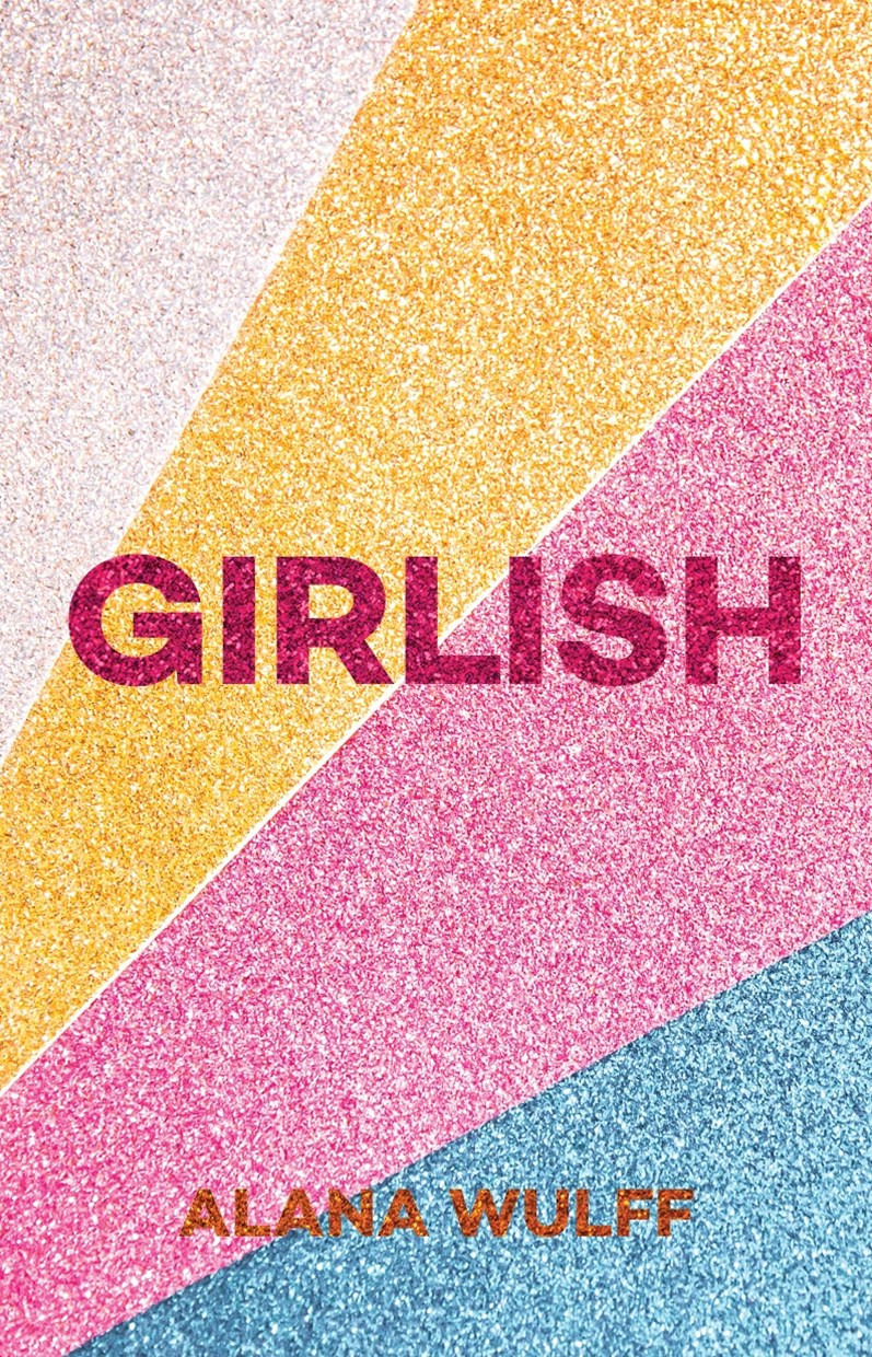 Girlish: An Empowering Journal for the Twenty-First Century Girl
